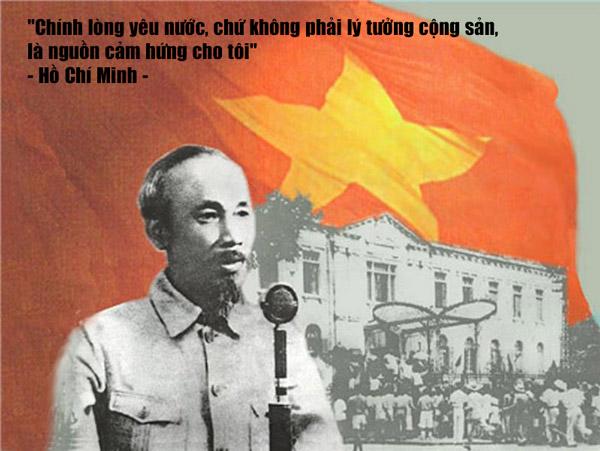 """""""Chính lòng yêu nước, chứ không phải lý tưởng cộng sản, là nguồn cảm hứng cho tôi"""" - Hồ Chí Minh"""