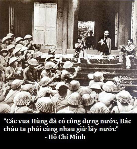 """""""Các vua Hùng đã có công dựng nước, Bác cháu ta phải cùng nhau giữ lấy nước"""" - Hồ Chí Minh"""